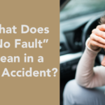 """What Does """"No Fault"""" Mean in a Car Accident?-04"""