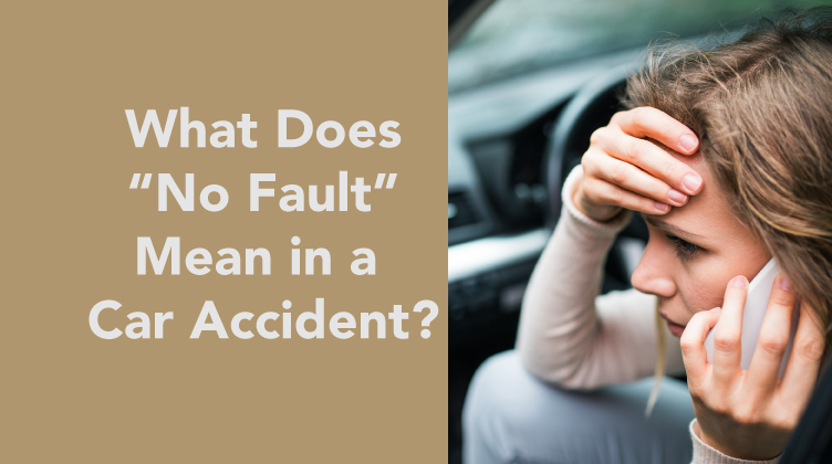 "What Does ""No Fault"" Mean in a Car Accident?-04"